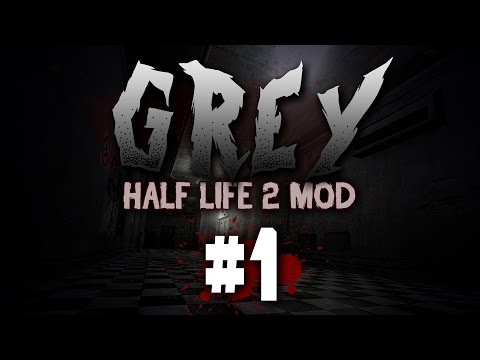 GREY - Let's Play #1 - Very Dark, Much Spooky (Half-Life 2
