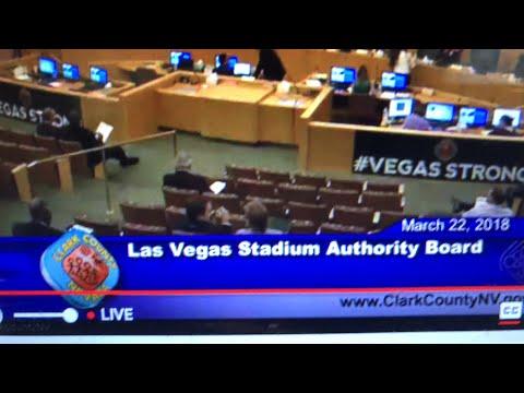 Las Vegas Stadium Authority Board Meeting March 22 2018 Oakland Raiders Stadium