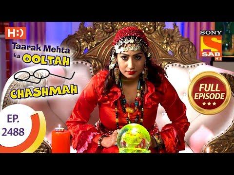 Taarak Mehta Ka Ooltah Chashmah – Ep 2488 – Full Episode – 13th June, 2018