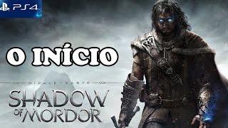 PS4 | SOMBRAS DE MORDOR #1 - O Início Desse Jogo ÉPICO! (Shadows of Mordor) [PT-BR]