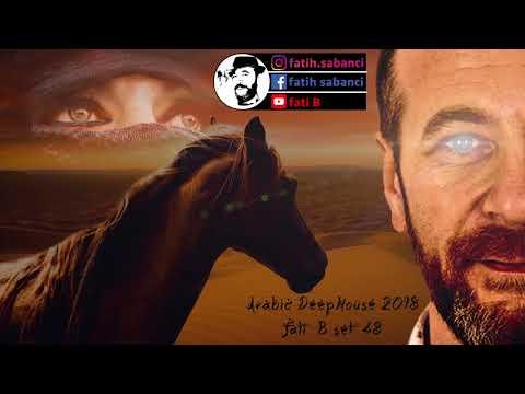 Arabic Deep House 2018 / Fati B #48