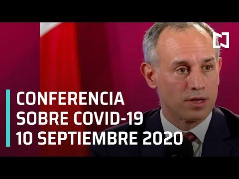 Conferencia Covid-19 en México - 10 septiembre 2020