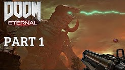 Doom Eternal - Gameplay Walkthrough Part 1 (Doom 2020) 4K HD