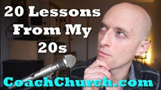 20 Lessons from my 20s - Part One