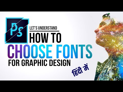 How To Choose Fonts For Graphic Design | Photoshop Hindi Tutorial