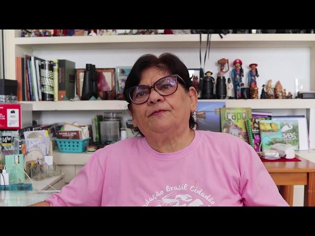 Depoimento da diretora executiva da Fundação Brasil Cidadão Leinad Carbognin