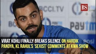 Virat Kohli finally breaks silence on Hardik Pandya, KL Rahul's 'sexist' comments at KWK show