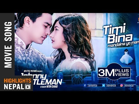 Timi Bina Mandaina Yo Maan - New Nepali Movie JOHNNY GENTLEMAN Song | Paul Shah, Aanchal Sharma