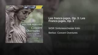 Les francs-juges: Les Francs-juges, Op. 3