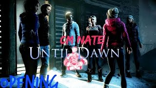 LET YOUR STORY BEGIN Until Dawn -opening no commentary