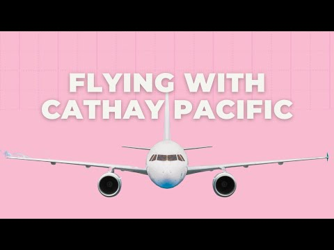 Flying With Cathay Pacific