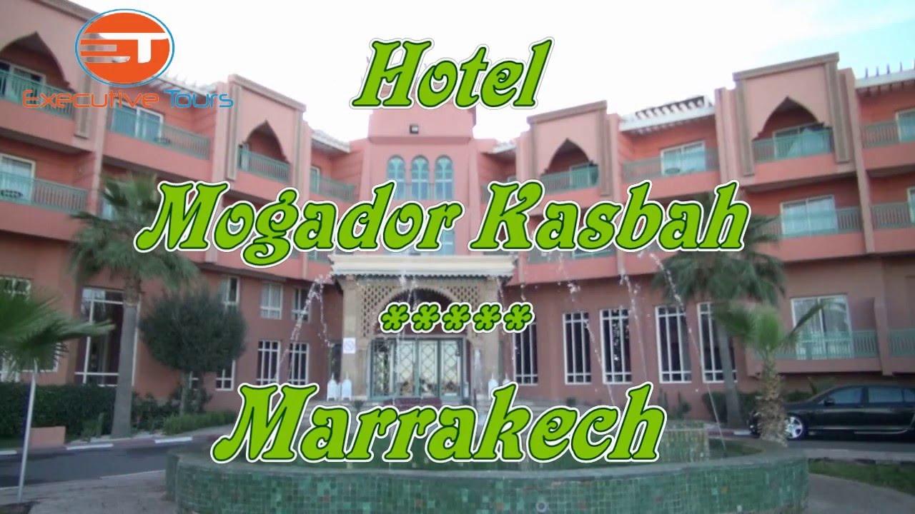 Hotel Kasbah Mogador Marrakech