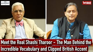 Meet the Real Shashi Tharoor - The Man Behind the Incredible Vocabulary and Clipped British Accent