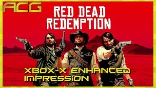 Red Dead Redemption - Xbox X Enhanced Discussion