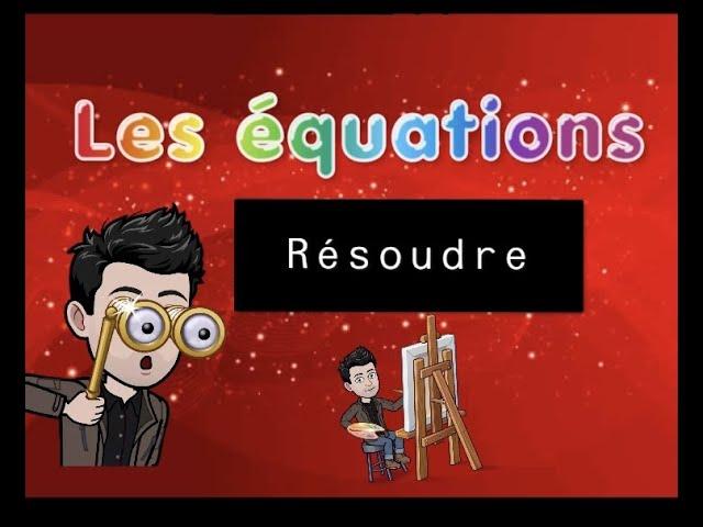 Résolution d'équations - Exercices Maths corrigés.