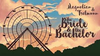 Magnolian - The Bride & the Bachelor (feat. Tselmuun)