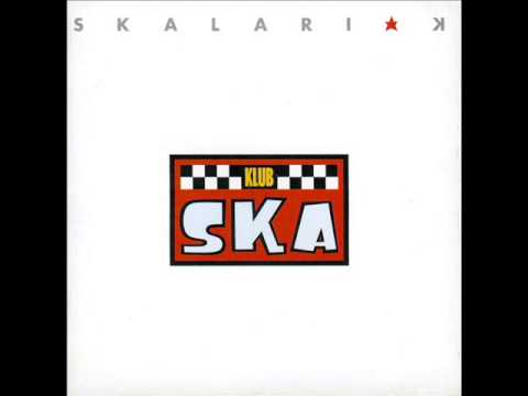 Skalariak - Klub Ska (album completo)