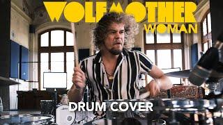 Wolfmother - Woman - Stef Hoekjen Drum Cover