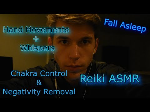 ASMR Reiki EXTREMELY RELAXING - Negativity Removal - Chakra Control - HandMoves+Whispers