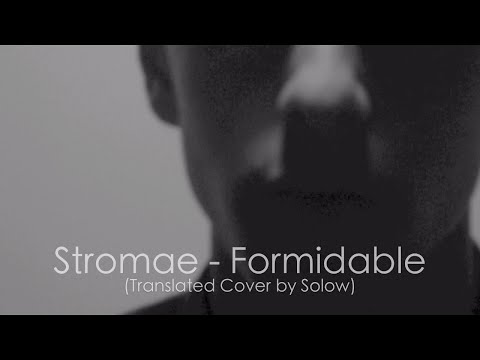Stromae - Formidable (Translated Cover by Solow)