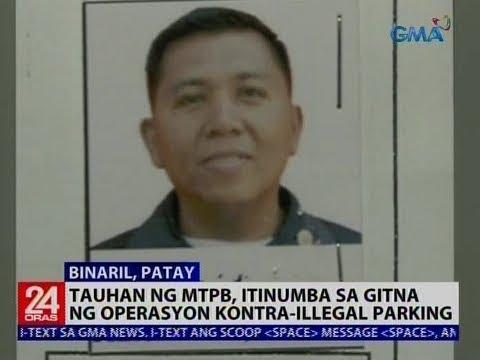 24 Oras: Tauhan ng MTPB, itinumba sa gitna ng operasyon kontra-illegal parking