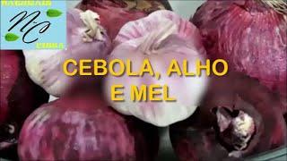 CEBOLA, ALHO E MEL|COMO FAZER A RECEITA DO PROF. JAIME BRUNNIG thumbnail