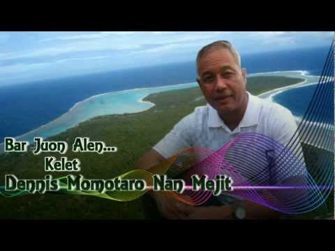 Bar Kelet Dennis Momotaro Nan Senator, Mejit Atoll.