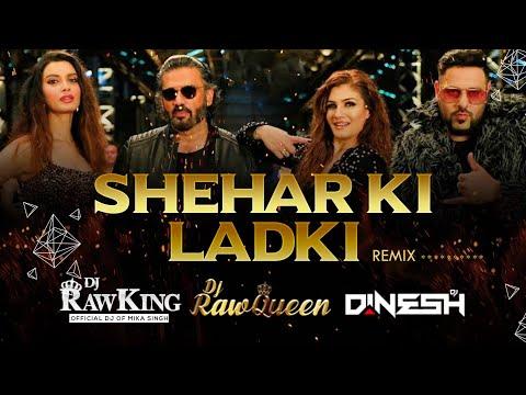 sheher-ki-ladki-remix- -dj-rawking-rawqueen-&-dinesh- -khandaani-shafakhana- -badshah- -rs-visuals