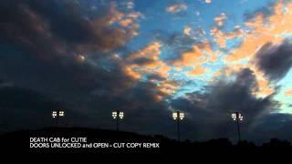Play Doors Unlocked And Open (Cut Copy Remix)