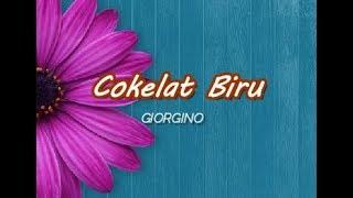 GIORGINO - Cokelat Biru (Lyrics) (Cover)