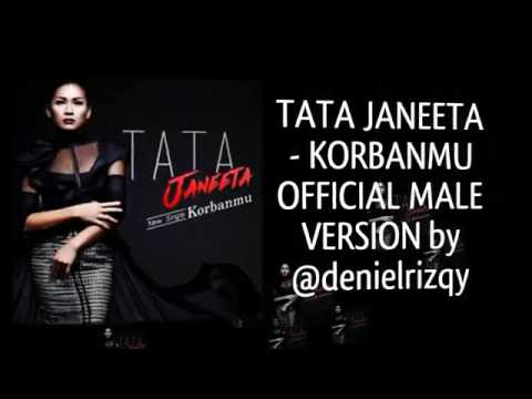 TATA JANEETA - KORBANMU OFFICIAL COVER MALE VERSION by @denielrizqy