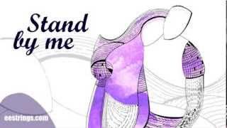 Stand by Me - Ben E. King - The European Ensemble String Qua...