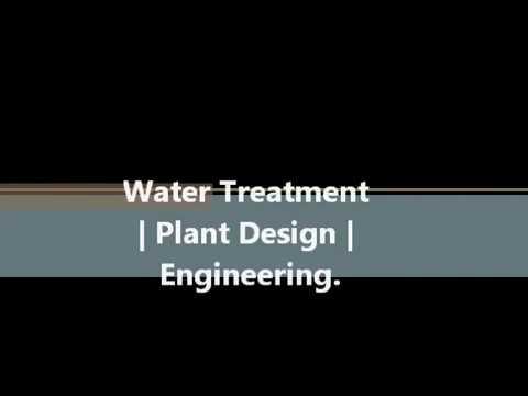 Water Treatment | Plant Design | Engineering.