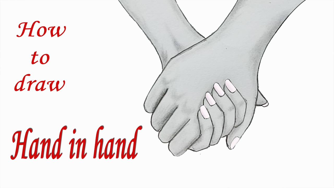 How To Draw Holding Hands Step By Step Very Easy Youtube