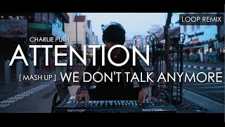 Charlie Puth - Attention X We Don't Talk Anymore (Mashup) Remix by Alffy Rev