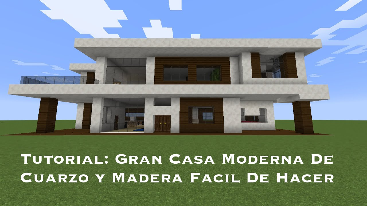 Tutorial Gran Casa Moderna De Cuarzo Y Madera Facil De