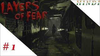 LAYERS OF FEAR HINDI #1