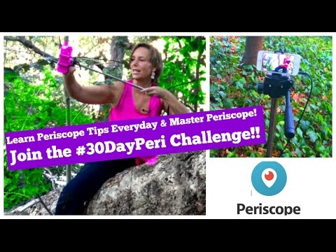 Join the 30 Day Periscope Challenge with Michelle White Hart