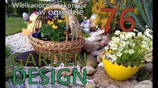 GARDEN DESIGN (76)  Wielkanocne dekoracje w ogrodzie