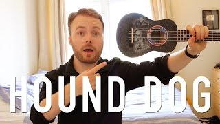 "Here's a ukulele tutorial for a rock'n'roll classic: Hound Dog by ""..."