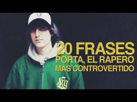 20 Frases de Porta, el rapero más controvertido 🎙