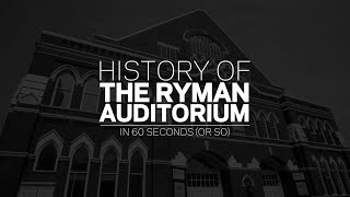 Explore Nashville's Legendary Ryman Auditorium | History Of