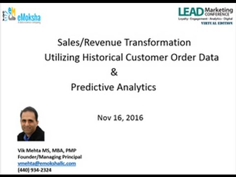 Sales and Revenue Transformation Utilizing Historical Customer Order Data & Predictive Analytics