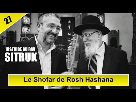 HISTOIRE DU RAV SITRUK, EPISODE 27 : Le Shofar de Rosh Hashana - Rav Yaakov Sitruk