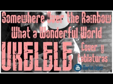 UKELELE   Somewhere Over the Rainbow/What a Wonderful World (tutorial/cover ukelele)