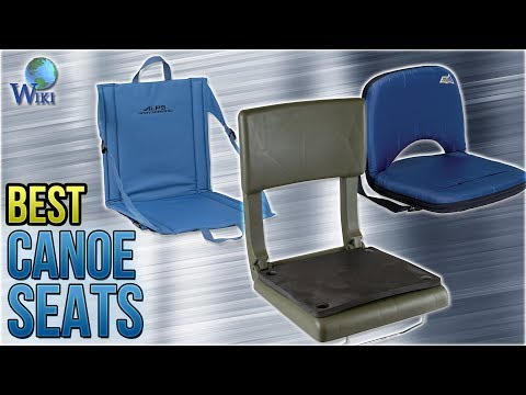 10 Best Canoe Seats 2018