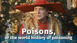 Poisons, or the World History of Poisoning (comedy film, English subtitles)