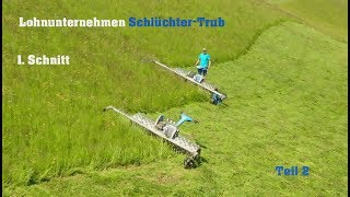 Brielmaier im Lohnunternehmer-Einsatz | 1. Schnitt - Silieren & Heuernte | Schlüchter-Trub