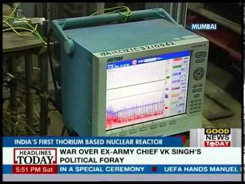 Good News Today - Good News Today: India's first Thorium based Nuclear Reactor