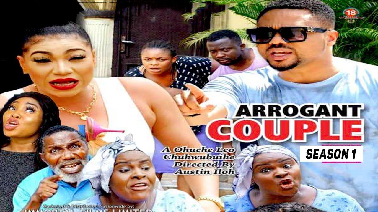 Download ARROGANT COUPLE (SEASON 1) (NEW MOVIE) - 2021 LATEST NIGERIAN NOLLYWOOD MOVIES